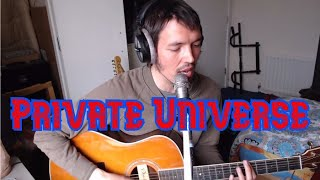 David William - Private Universe (Crowded House cover)