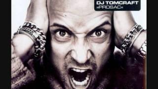 DJ Tomcraft - Prosac (New Clubmix)