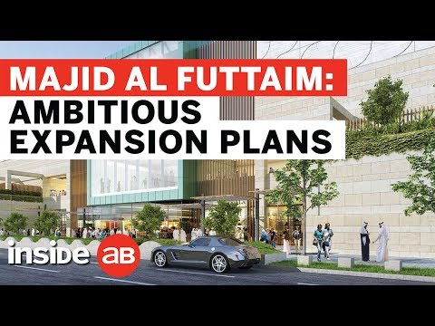 Inside Majid Al Futtaim's ambitious plans