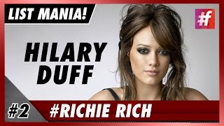 #fame hollywood -​​ Hilary Duff - 5 Celebs Born Too Rich To Give a Damn