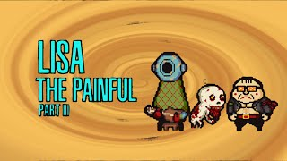 STREAM - LISA The Painful RPG Part 3 - Bad Voices