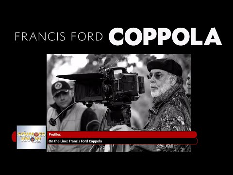 Profiles #11: FRANCIS FORD COPPOLA with special guest FRANCIS FORD COPPOLA!!