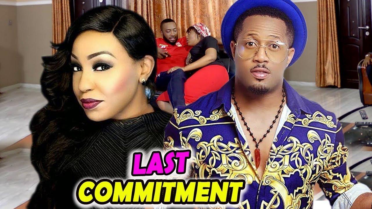 Download New Movie Alert ''LAST COMMITMENT'' (Rita Dominic/Mike Ezuronye)-2019 Latest Nigeria Nollywood Movie