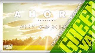 GREEN VALLEY - POR SIEMPRE JAMÁS (Lyric Video) 06