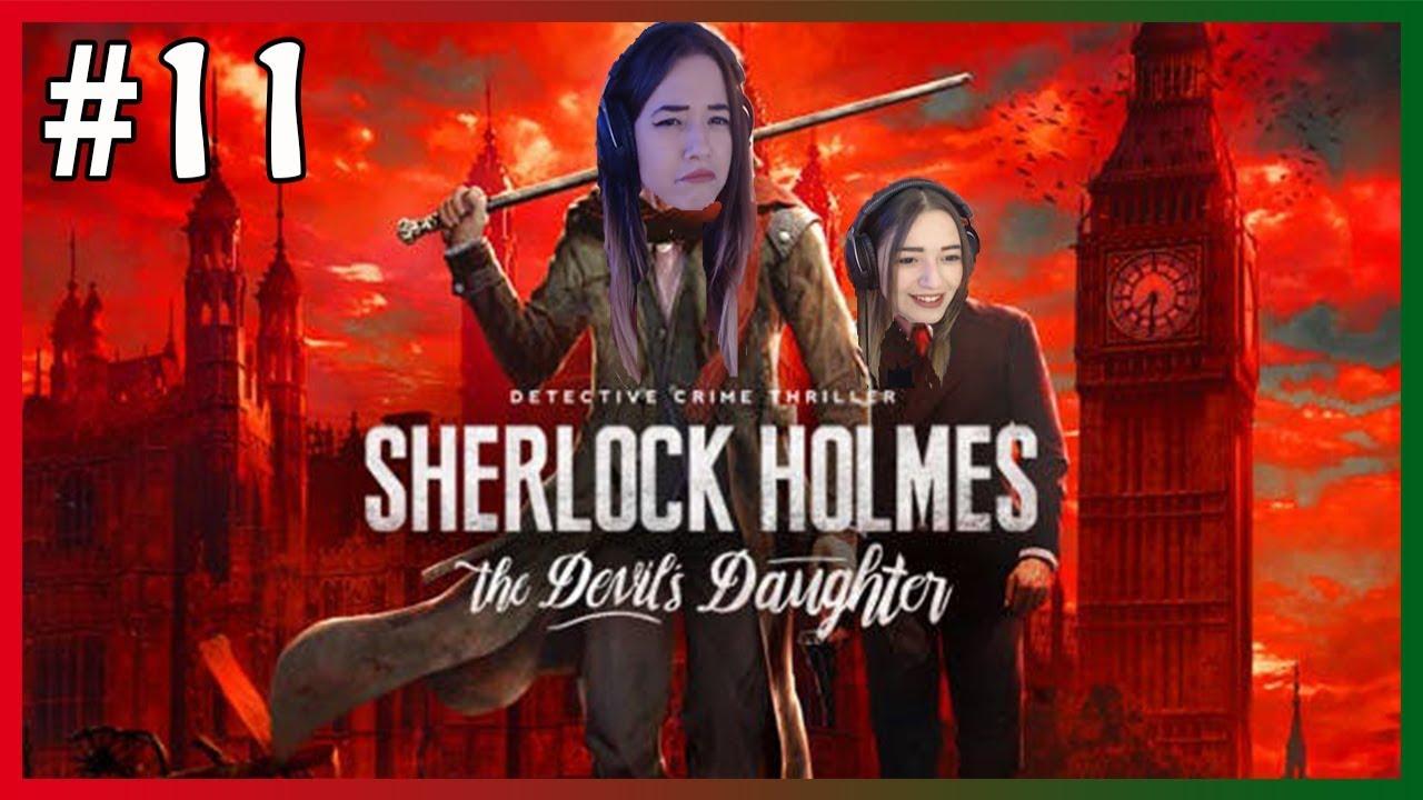MİAFİTZ - SHERLOCK HOLMES: THE DEVİL'S DAUGHTER OYNUYOR #11