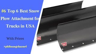 Top 6 Best Snow Plow Attachment for Trucks in USA – Best Car Products 2018