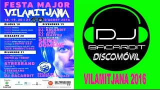 Fiesta mayor Dj  Bacardit discomóvil Vilamitjana 2016 Party , Lleida