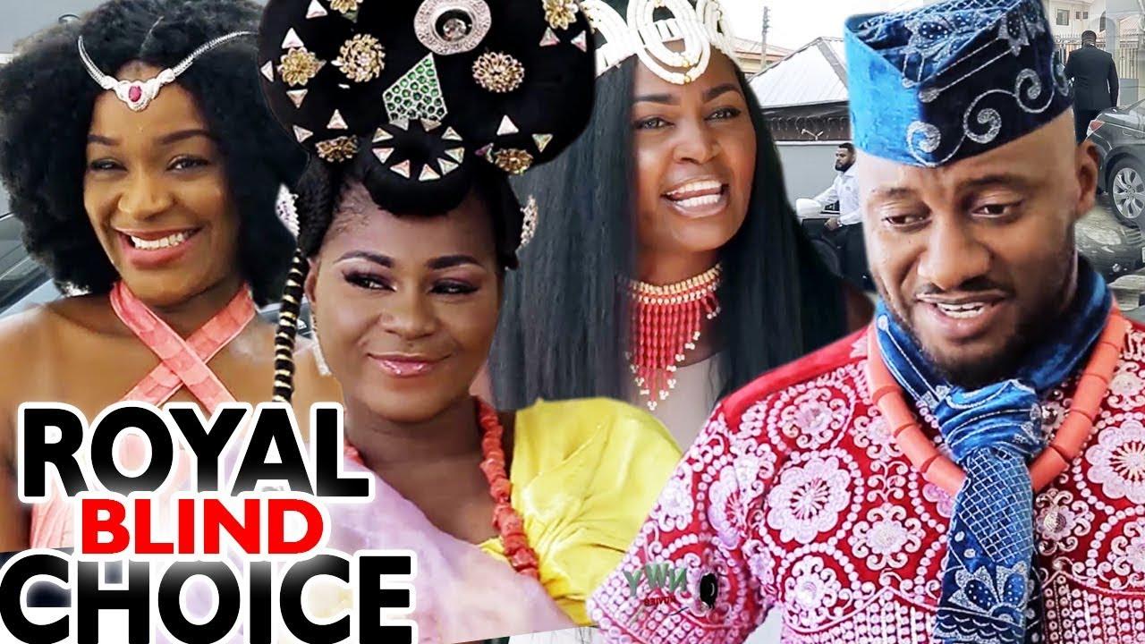 Download ROYAL BLIND CHOICE SEASON 3&4 - 2019 Latest Nigerian Nollywood Movie Full HD