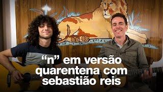 """Baixar Nando Reis - """"N"""" em versão Quarentena com Sebastião Reis"""
