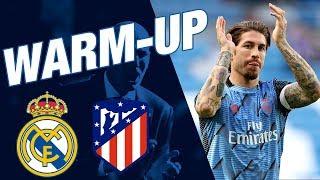 DERBY WARM-UP | Real Madrid vs Atlético de Madrid