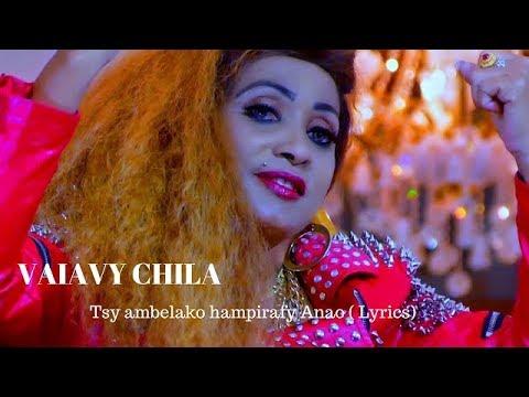 VAIAVY CHILA  Tsy ambelako ampirafy anao lyrics