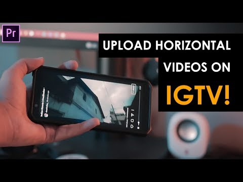 How to Upload Videos on IGTV?   Widescreen - Horizontal - Landscape Videos on Instagram TV
