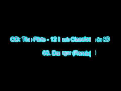 The Flirts-Danger (Remix)