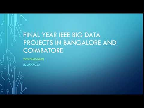 final year ieee Big data projects in Bangalore and coimbatore