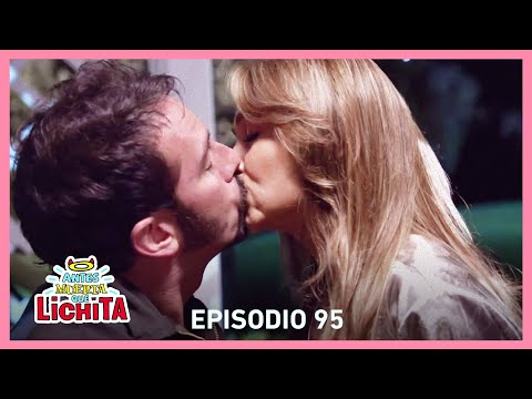 Antes Muerta Que Lichita: ¡Luciana Y Gumaro Se Besan!   C-95   Tlnovelas