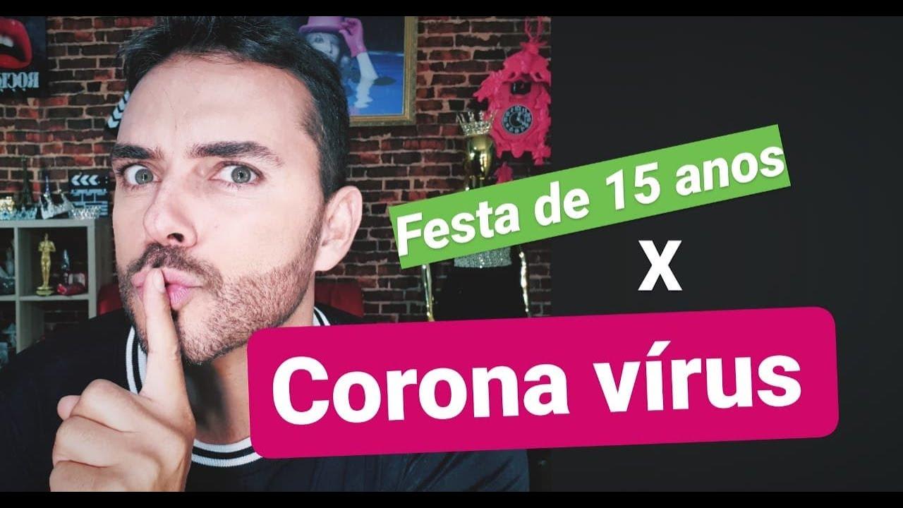 CORONA VÍRUS X FESTA DE QUINZE ANOS