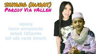 Video Parody Via Vallen - Sayang (Aurat) versi Santri Ganteng _ LIRIK download MP3, 3GP, MP4, WEBM, AVI, FLV Juli 2018
