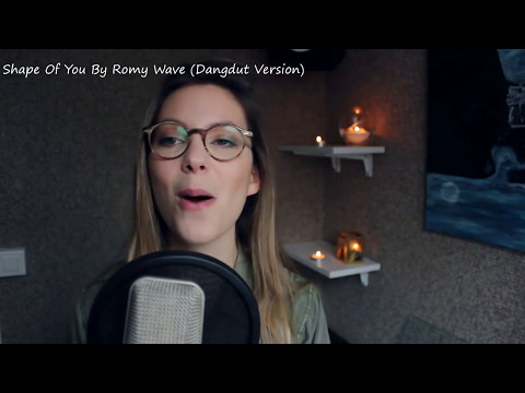 Romy Wave - Shape of You (Official Video) [Dangdut Version]