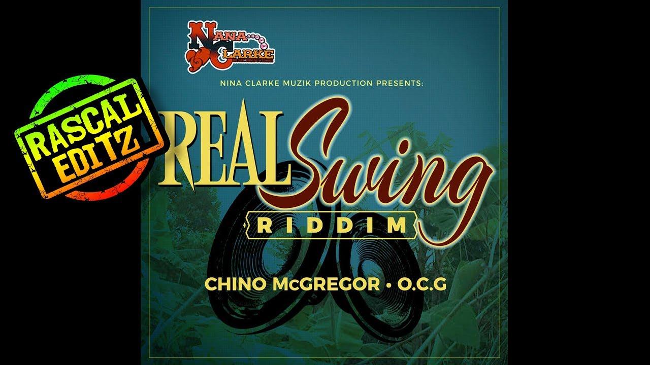 Real Swing Riddim Nana Clarke Muzik Prod 2017 Rascal Editz Mix