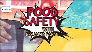 New series on Food safety and adulteration with Prajakta Parab