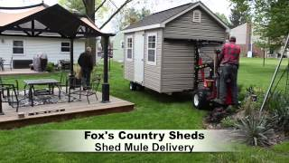 Mule Delivery For Storage Shed By Fox's Country Sheds