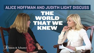 Alice Hoffman and Judith Light Discuss The World That We Knew