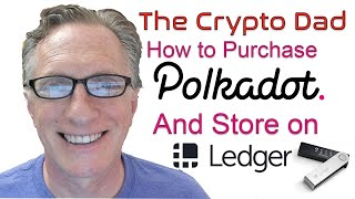 How to Purchase Polkadot Tokens and Store them on a Ledger Nano Hardware Wallet