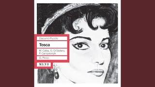 Tosca: Act II: Floria! … Amore … (Cavaradossi, Tosca, Scarpia, Sciarrone)