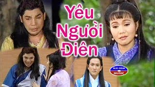 Cai Luong Yeu Nguoi Dien thumbnail