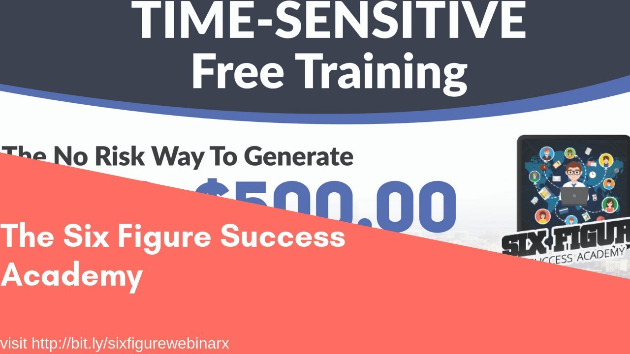 Six Figure Success Academy  Deals Pay As You Go June 2020