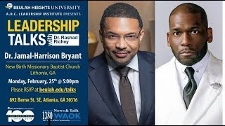 Leadership Talks: Pastor Jamal Bryant & Rashad Richey #newbirth #atlanta #leadership #rashadrichey