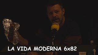 La Vida Moderna | 6X82 | Bollos gordos