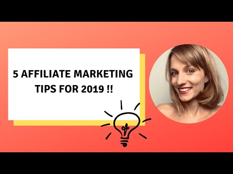 Affiliate Marketing Tips for 2019 thumbnail