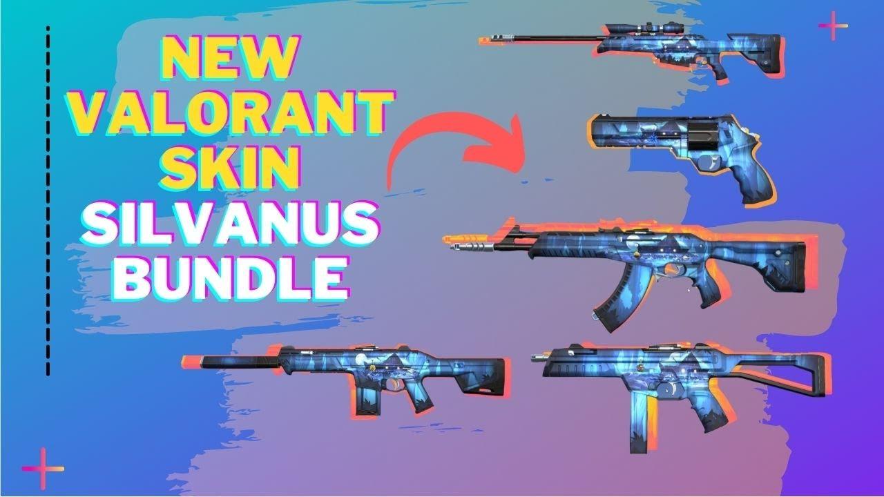 VALORANT NEW SKIN PATCH 32.32   Silvanus Bundle Vandal, sheriff, phantom,  operator, stinger