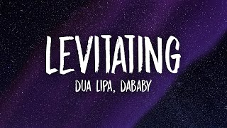 Download Dua Lipa, DaBaby - Levitating (Lyrics) | you want me i want you baby