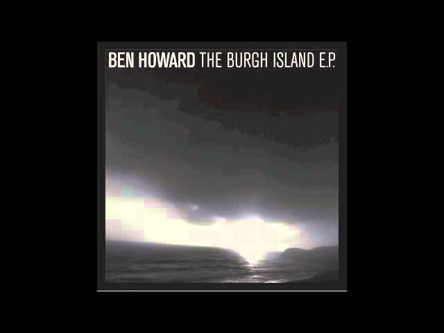 ben-howard-oats-in-the-water-benhowardmusic