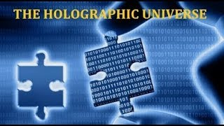 Expert explains The Holographic Universe & The Truth of Reality