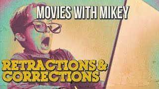 Retractions & Corrections #1 - Movies with Mikey