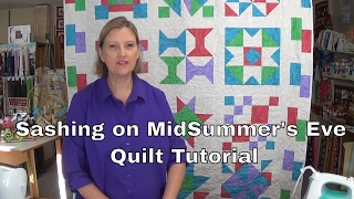Sashing On Midsummer's Eve Quilt