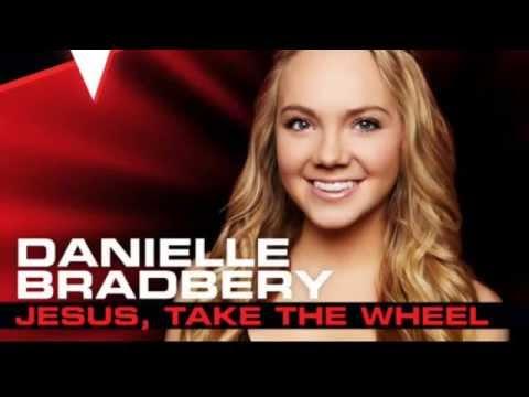 danielle bradbery jesus take the wheel studio version