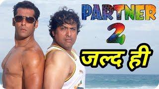 PARTNER 2 Salman Khan, Govinda Super Comedy Movie Coming Soon