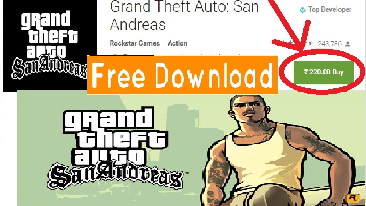How To: Download/Install Gta San Andreas In Android Free - 101% Working ! -  NO ROOT
