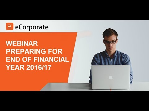eCorporate | End of Financial Year Webinar 2017 | Preparing for EOFY