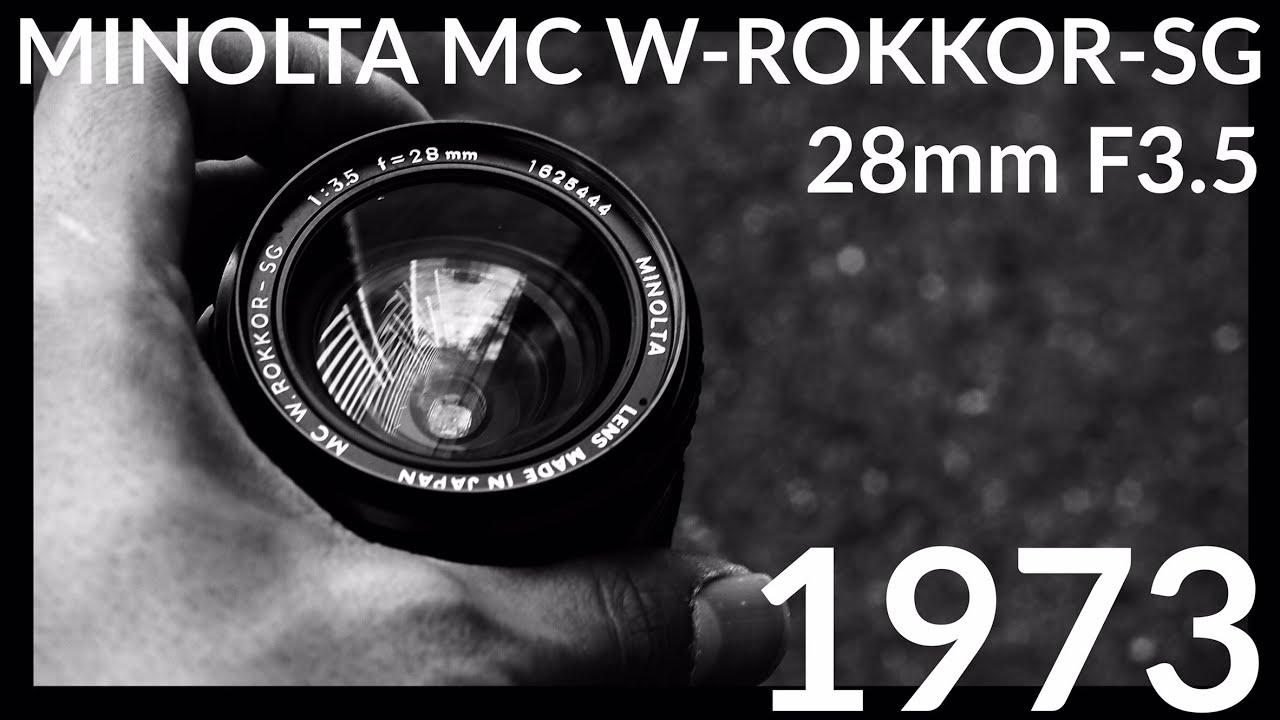 【レンズレビュー】minolta Mc Rokkor Sg 28mm F3 5【オールドレンズ】 Youtube