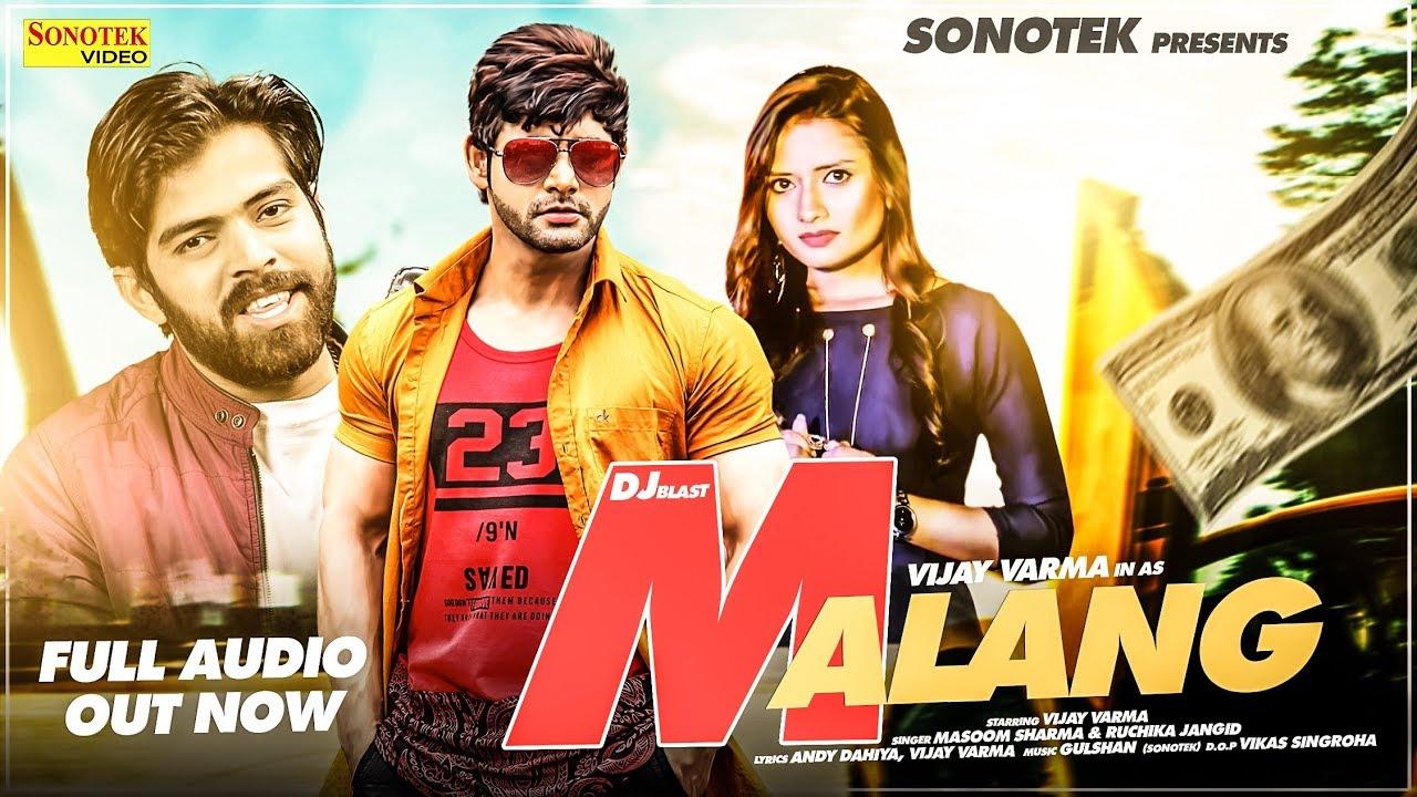 Malang - Vijay Varma | Ruchika Jangid, Masoom Sharma | New Haryanvi Songs  Haryanavi 2019 | Sonotek