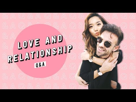Love and Relationship Q&A | Arguments + Interracial Dating + Long Distance