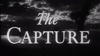 The Capture (1950) - Watch Full Length Western Movie, John Sturges