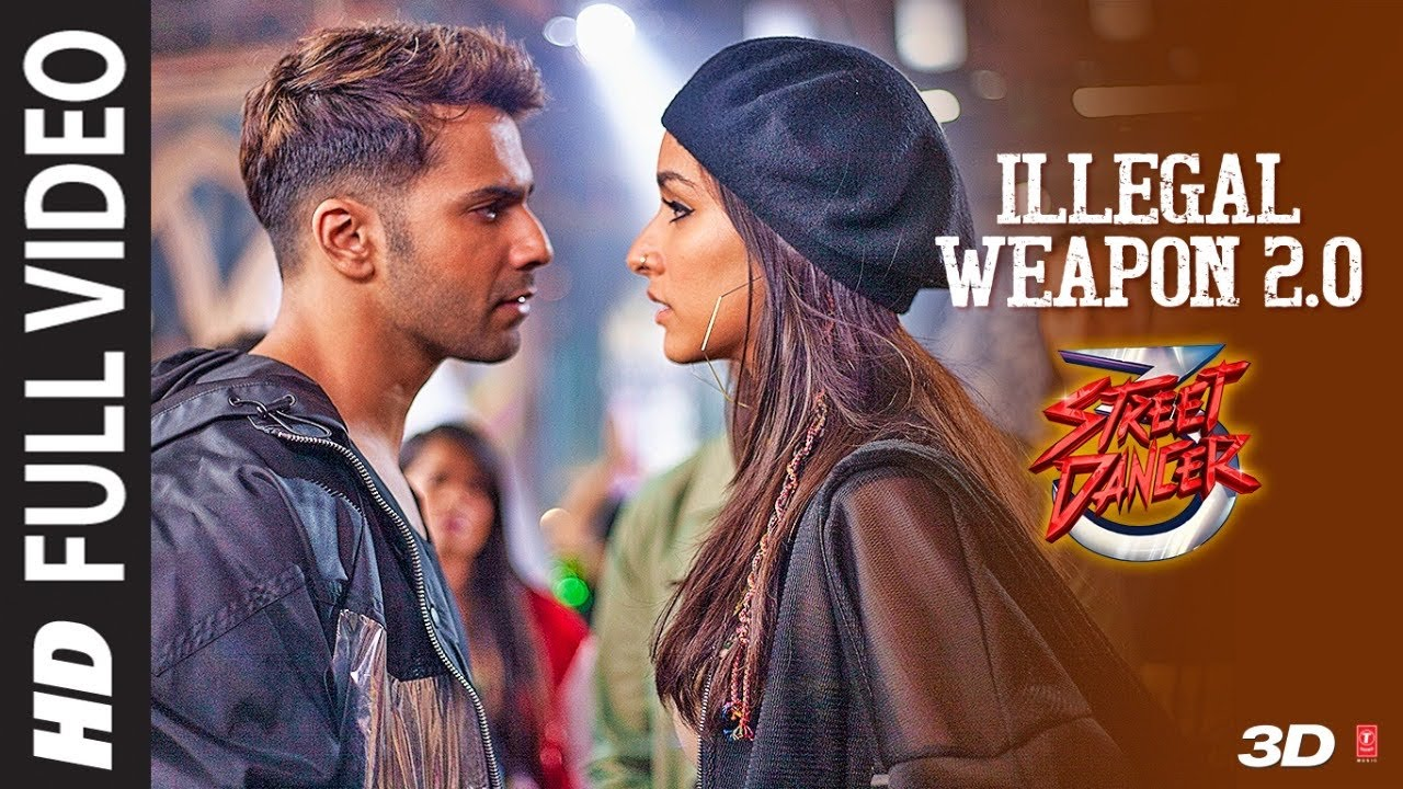 Full Video : Illegal Weapon 2.0 - Street Dancer 3D |Varun D, Shraddha K| Tanishk B,Jasmine S,Garry S