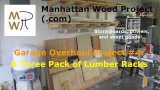 15 - A Three Pack Of Lumber Racks - Manhattan Wood Project