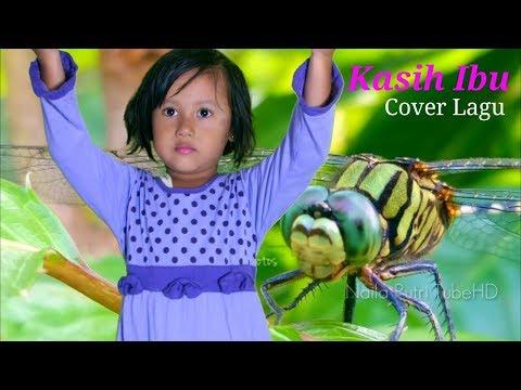 Kasih Ibu Kepada Beta - Cover Lagu Naila Putri TubeHD Umur 3 Tahun